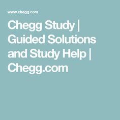 Chegg free solutions answers study help tutor questions homework chegg study guided solutions and study help chegg fandeluxe Gallery