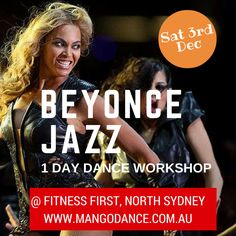 Beyoncé Commercial Jazz 1 day Dance workshop - Sat 3rd Dec @ Fitness First, North Sydney.  Taught by Farah Shah from So You Think You Can Dance.  Enrol on www.mangodance.com.au   #fitness #dance #jazz #hiphop #zumba #bollywood #sydney #mangodance #fun