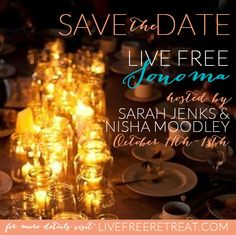 Save the Date:  LIVE FREE Sonoma http://livefreeretreat.com