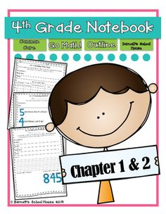 This is a 4th Grade Go Math! Notebook outline that can be used to reinforce student learning! This product includes the first two chapters of Go Math!