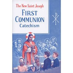 St. Joseph Revised Baltimore Catechism First Communion (Grades 1-2) - the perfect resource for First Communion