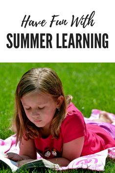 A few fun summer learning ideas to get back into the swing for Fall!