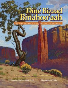 """TIL New Mexico was the first state in the US to adopt an American Indian language textbook when it adopted """"Rediscovering the Navajo Language"""" as an official textbook for ten school districts in 2008 Navajo Words, Navajo Language, Indian Language, Navajo Culture, Navajo People, Book Annotation, Native American Images, Navajo Nation, Native Design"""