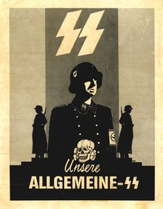 """Allgemeine-SS poster. The Allgemeine SS (""""General SS"""", literally """"Universal SS"""") was the most numerous branch of the Schutzstaffel (SS) paramilitary forces of Nazi Germany. It was managed by the SS-Hauptamt (English: SS Main Offices). The Allgemeine SS was officially established in the autumn of 1934 to distinguish its members from the SS-Verfügungstruppe (which later became the Waffen-SS) and the SS-Totenkopfverbände (concentration camp guards)."""