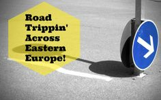 A blog post about my adventure across Eastern Europe in a car. And a boat.