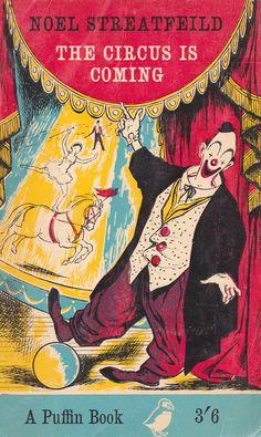 The Circus is Coming by Noel Streatfeild. $5.50, via ElwoodandEloise Etsy Store.