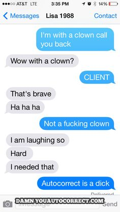 Hilarious Crazy Clown Autocorrects - http://www.funnyclone.com/hilarious-crazy-clown-autocorrects/