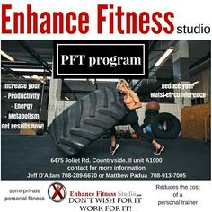 PFT program at Enhance Fitness Studio is the perfect program for anyone looking for semi private  personal training.  See Jeff D'adam or Matt Padua for more information. Thanks   #pft #personaltrainer #personaltraining #training #fitness #enhancefitnessstudio #countrysideillinois