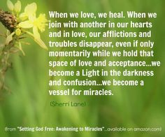 When We Love, We Heal....