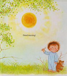 Gyo Fujikawa - Good Morning, Sunshine   Tis is by one of my very favorite illustrators!