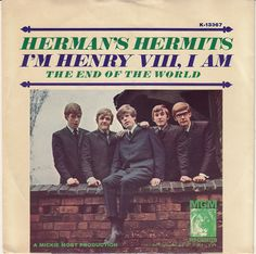 Herman's Hermits -When I was really young - they were one of my very favorite groups and I think I still have this one as a 45, too, Marcie Fleischman