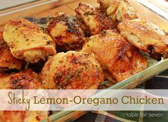 Lemon Oregano Sticky-Chicken - Getting this dinner in the oven will be your best spent 5-8 minutes all day!  I love the lemon-honey-oregano combo, and I love the ease of prep and clean-up, too (thanks to a foil-lined baking dish).  Winning recipe with a winning flavor...