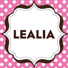 "Lealia \le(a)-lia\ as a girl's name has the meaning ""loyal, faithful"" and is a variant of Leala (Old French). Read more at http://www.thinkbabynames.com/meaning/0/Lealia#I0tyP4EBYvZU0mFe.99"