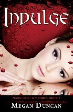 Megan Duncan | Indulge ecrit par Megan Duncan I've been waiting on the next book for forever!