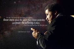 """""""For me, I am driven by two main philosophies: Know more about the world than I knew yesterday, and lessen the suffering of others.  You'd be surprised how far that gets you.""""  ~  Neil DeGrasse Tyson"""