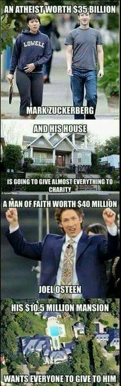 An atheist worth $35 billion is going to give almost everything to charity. A man of faith worth $40 million wants everyone to give to him.