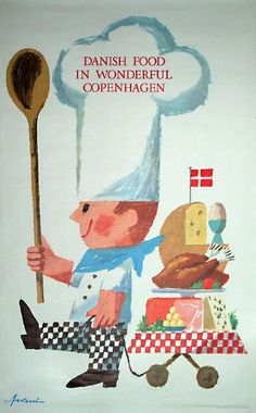 Poster: Danish Food in Wonderful Copenhagen Artist: Ib Antoni