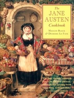 The Jane Austen Cookbook: I have  this cookbook and it's not too bad. I give it 4 out of 5 stars