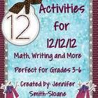 12 Activities that are easily performed independently, in partners or in groups for December 12, 2012! Great to use for transitions, early finisher...