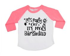 Let's Party Cuz It's My Birthday - Unisex Kids' Birthday Shirts - It's my Birthday - Birthday Tees - Trend Kids Shirts - Birthday Outfit by VazzieTees on Etsy https://www.etsy.com/listing/482641288/lets-party-cuz-its-my-birthday-unisex