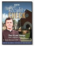REALITY CHECK* THE LAST FOUR THINGS*DEATH-JUDGEMENT....* AN EWTN 2-DISC SET DVD