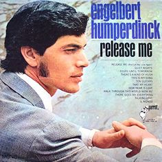 """Release Me"" (1967, Parrot) by Engelbert Humperdinck.  His first LP.  (See: http://www.youtube.com/watch?v=2PLRoIbBJfo)"