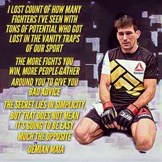 Demian Maia ufc mma bjj Jiujitsu Brazilian jiu Jitsu fighter quote Follow me instagram: bjj_philosophy