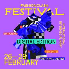 FASHIONCLASH FESTIVAL, 12TH DIGITAL EDITION, 26 + 27 FEB 2021 Young Designers, The Clash, Thing 1 Thing 2, Journal, Digital, Street, Poster, Walkway, Billboard