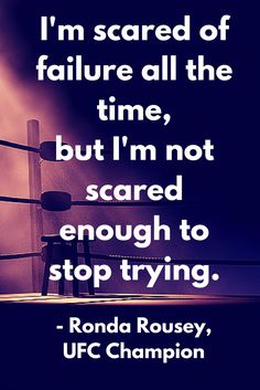 #Inspirationalquote from Ronda Rousey, UFC Champion