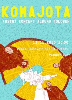 Poster for slovak music band Komajota. 2010