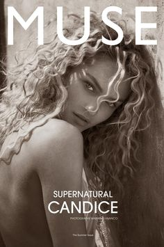 Curly hair- Victoria Secret model Candice Swanepoel for Muse Summer 2012 by Mariano Vivanco. Muse Magazine, Magazine Editorial, Curly Hair Styles, Natural Hair Styles, Photo Portrait, Fashion Cover, Portraits, Candice Swanepoel, Curly Girl