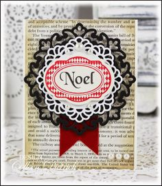Noel Christmas card, using vintage book page and various die cuts.  Harlequin frame and sentiment are from Inspired By Stamping.