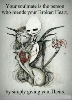 Nightmare before Christmas. I can dream of him even though I have never experienced a love like this.