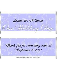 The Candy Bar Wrapper - Our Wedding Day Candy Bar Wrappers, $0.87 (http://www.thecandybarwrapper.com/our-wedding-day-candy-bar-wrappers.html/)