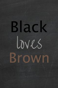 black loves brown