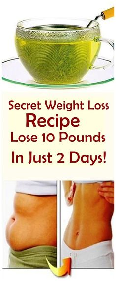 Weight Loss Recipe: Lose 10 Pounds in Just 2 Days! Secret Weight Loss Recipe: Lose 10 Pounds in Just 2 Days!Secret Weight Loss Recipe: Lose 10 Pounds in Just 2 Days! Weight Loss Meals, Quick Weight Loss Tips, Lose Weight Naturally, Weight Loss Drinks, Losing Weight Tips, Weight Loss Program, How To Lose Weight Fast, Reduce Weight, Weight Loss Secrets