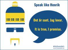 It's true, I promise - English/Swedish translation