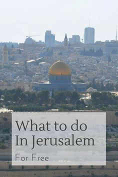 What to do in Jerusalem for free - visit the Western Wall, the Old City and more free Jerusalem tourist attractions. Travel Tours, Travel Advice, Us Travel, Travel Guides, Travel Destinations, Globe Travel, Travel Articles, Time Travel, Israel Travel
