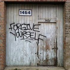 God forgives what gives you such a high power that you can't forgive yourself?