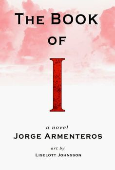 Sapphyria's Book Reviews: The Book Of I Written by Jorge Armenteros ~ A Powe...