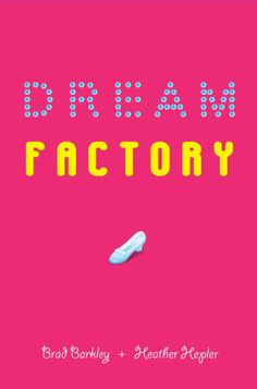 Dream Factory, cute summer read about teens working at Disney