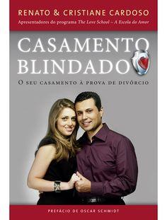 Casamento Blindado, de Renato Cardoso e Cristiane Cardoso.