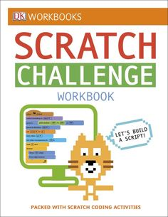 Dk Workbooks: Scratch Challenge Workbook: Packed With Scratch Coding Activities – Paperback – (February Computer Coding, Computer Programming, Coding For Kids, Hands On Learning, Free Reading, Book Activities, Reading Online, Books Online, Teaching Kids