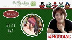 Speciale Natale - Messy hat #easy messy hat #cappello uncinetto #per filo e segno #video tutorial #tutorial #free pattern #messy hat