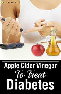9 Simple Ways To Use Apple Cider Vinegar For Treating Diabetes
