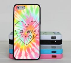 too sassy for you iphone 6 case,iphone 6 plus case