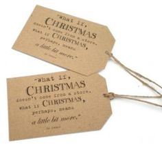 """""""What if Christmas doesn't come from a store. What if Christmas perhaps means a little bit more..."""" Dr. Seus.     By Edge Inspired for From the Wilde Christmas 2012. Inspired by Dr Seus, our Christmas quote gift tags are the perfect way to finish off your gifts this Christmas with a little sprinkle of rustic charm."""