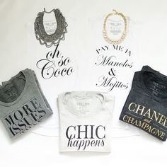 Fab tees and sweatshirts! #chic #chanel #champagne More Issues than Vogue Tee. Chic Happens Tee.