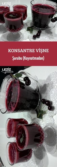 Konsantre Vişne Şurubu (Kaynatmadan) Concentrated Cherry Syrup (Without Boiling) Jerk Recipe, Recipe Mix, Greek Cooking, Cooking Time, Turkish Recipes, Italian Recipes, Fruit Drinks, Alcoholic Drinks, Turkish Sweets