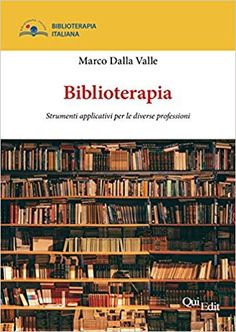 Biblioterapia: Amazon.it: Marco Dalla Valle: Libri Amazon, Shopping, Therapy, Amazons, Riding Habit, Amazon River